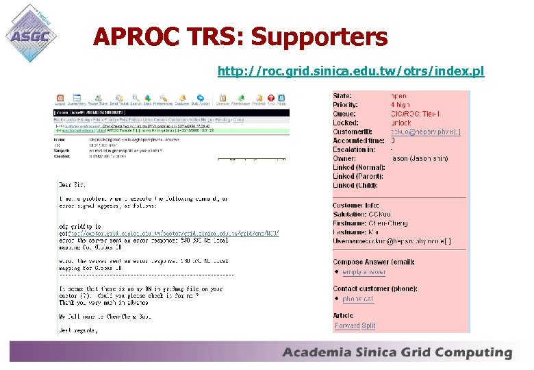 APROC TRS: Supporters http: //roc. grid. sinica. edu. tw/otrs/index. pl