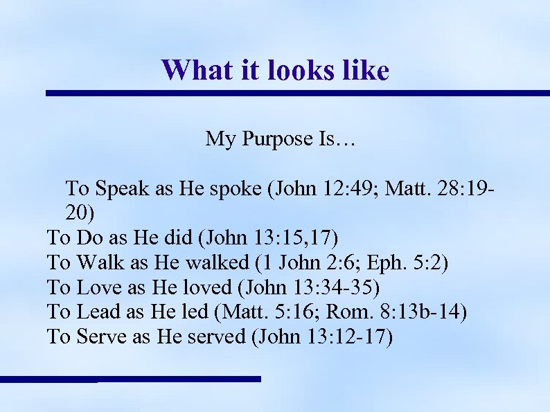 What it looks like My Purpose Is… To Speak as He spoke (John 12: