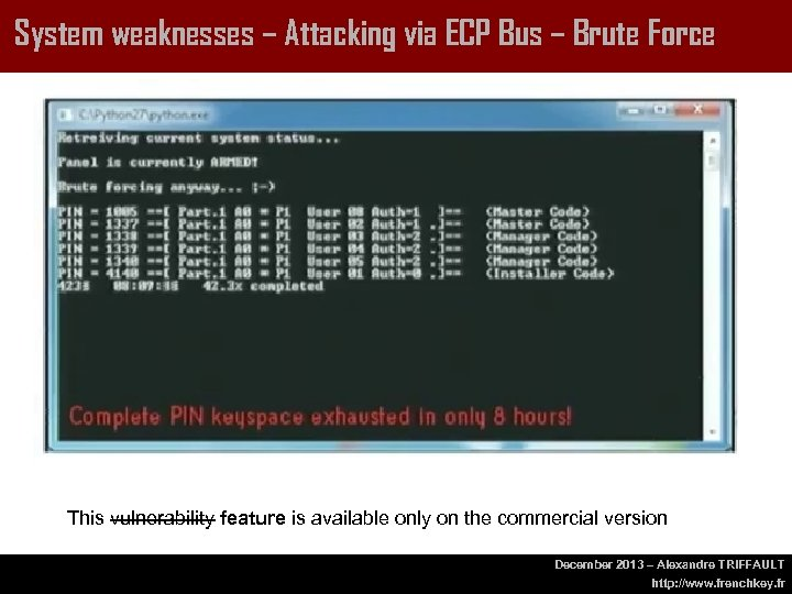 System weaknesses – Attacking via ECP Bus – Brute Force This vulnerability feature is