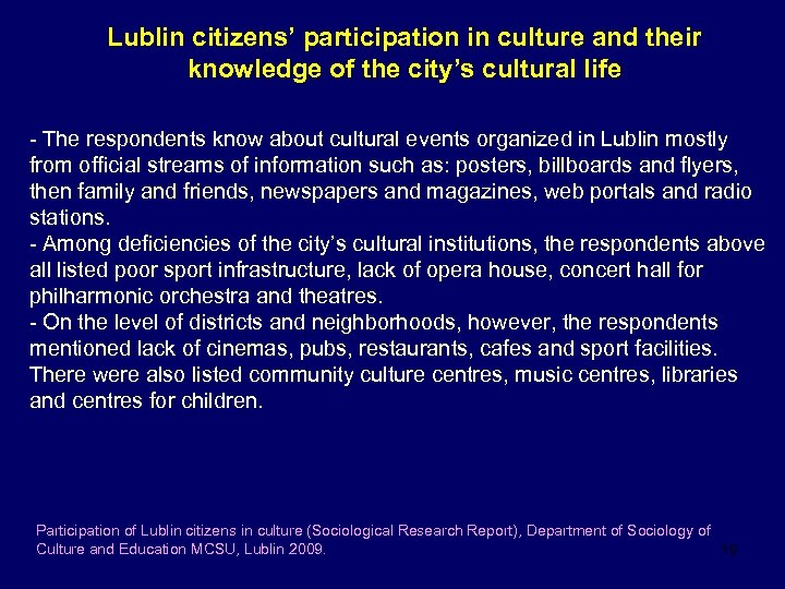 Lublin citizens' participation in culture and their knowledge of the city's cultural life -