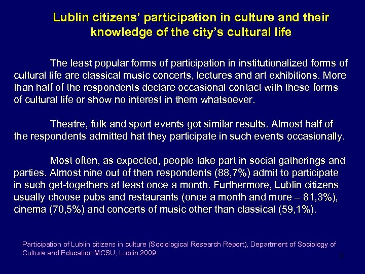 Lublin citizens' participation in culture and their knowledge of the city's cultural life The
