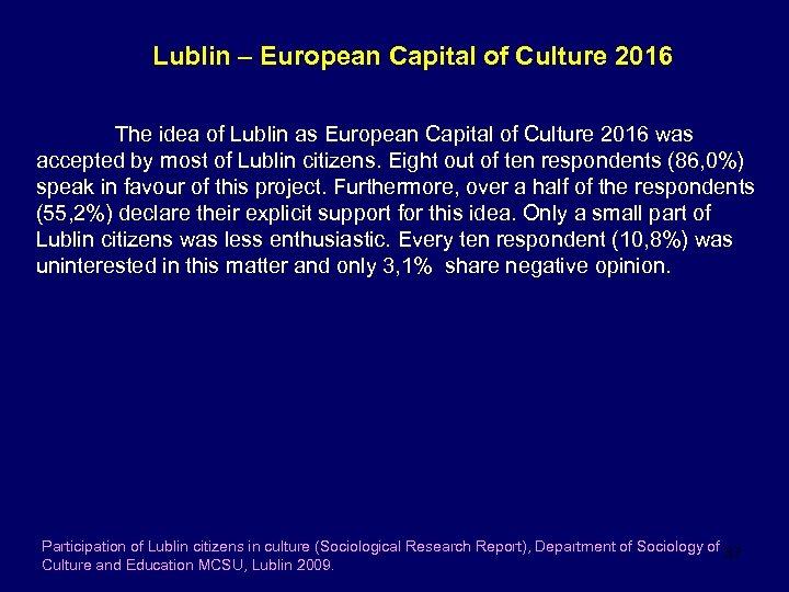 Lublin – European Capital of Culture 2016 The idea of Lublin as European Capital