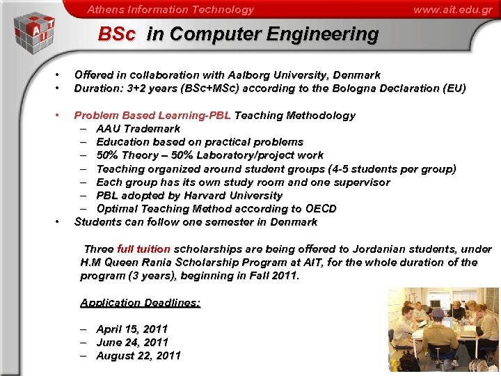 Athens Information Technology www. ait. edu. gr BSc in Computer Engineering • • Offered