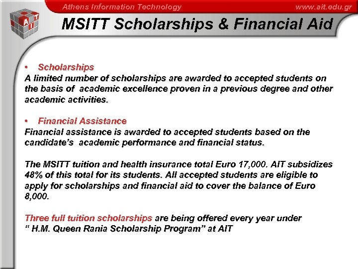 Athens Information Technology www. ait. edu. gr MSITT Scholarships & Financial Aid • Scholarships