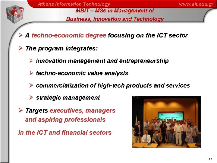 Athens Information Technology www. ait. edu. gr MBIT – MSc in Management of Business,