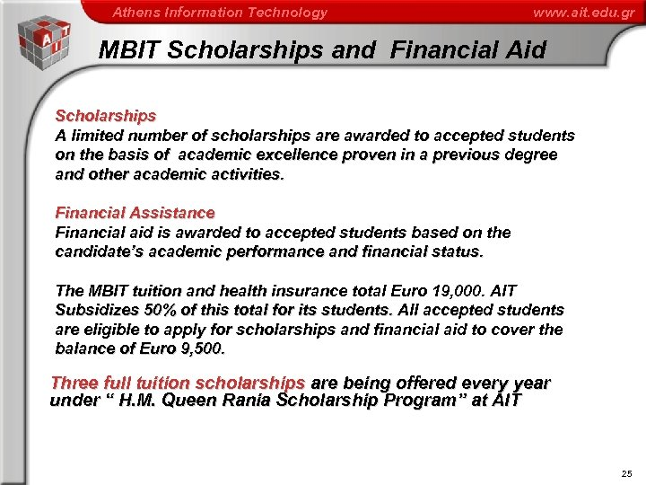 Athens Information Technology www. ait. edu. gr MBIT Scholarships and Financial Aid Scholarships A