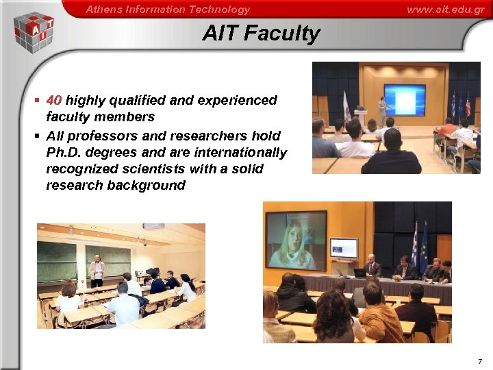 Athens Information Technology www. ait. edu. gr AIT Faculty § 40 highly qualified and