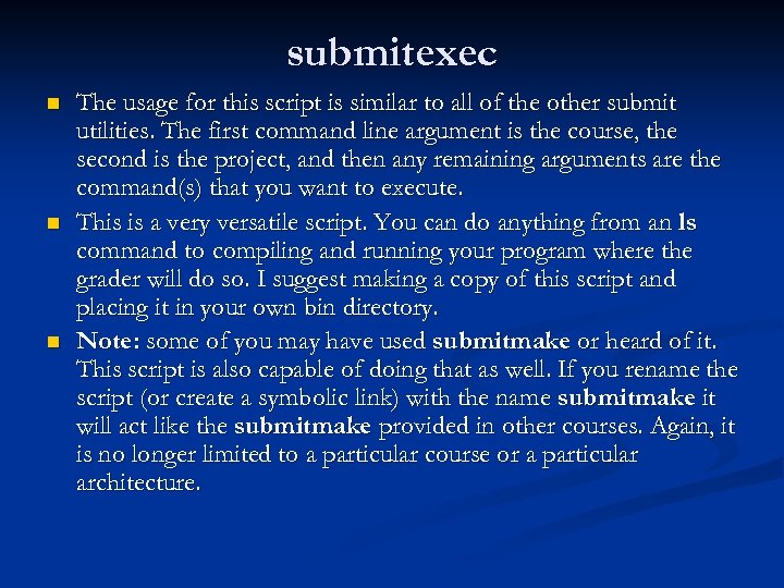 submitexec n n n The usage for this script is similar to all of