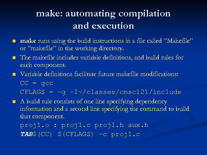make: automating compilation and execution n n make runs using the build instructions in