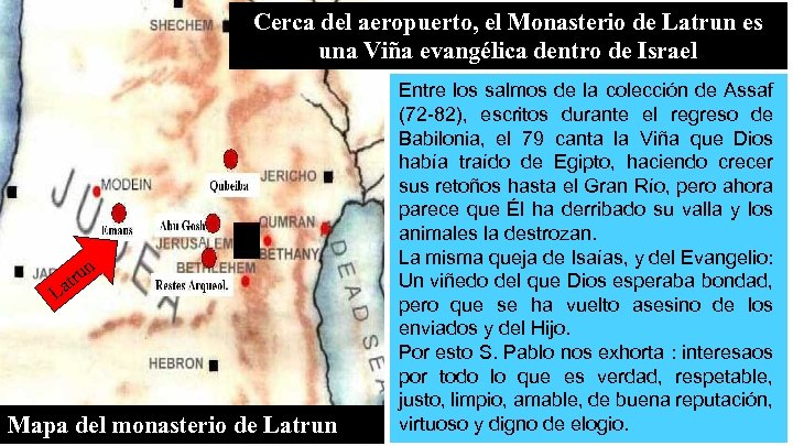 Cerca del aeropuerto, el Monasterio de Latrun es una Viña evangélica dentro de Israel