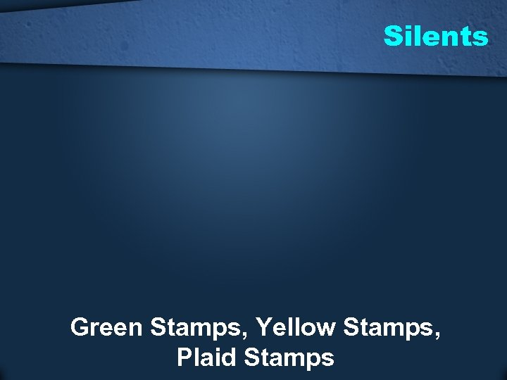 Silents Green Stamps, Yellow Stamps, Plaid Stamps
