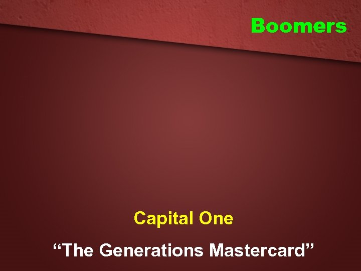 """Boomers Capital One """"The Generations Mastercard"""""""
