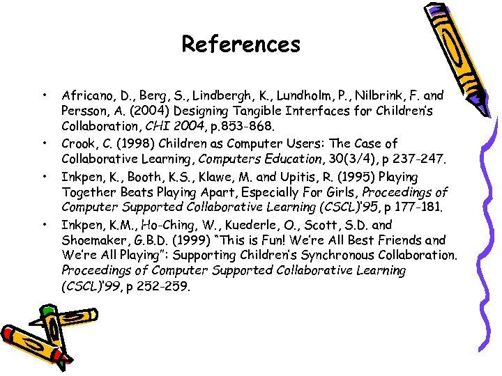 References • • Africano, D. , Berg, S. , Lindbergh, K. , Lundholm, P.