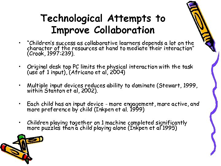 """Technological Attempts to Improve Collaboration • """"Children's success as collaborative learners depends a lot"""