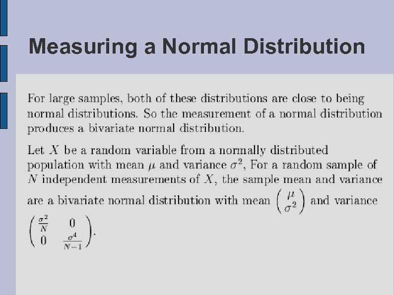 Measuring a Normal Distribution