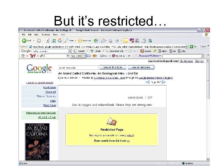But it's restricted…