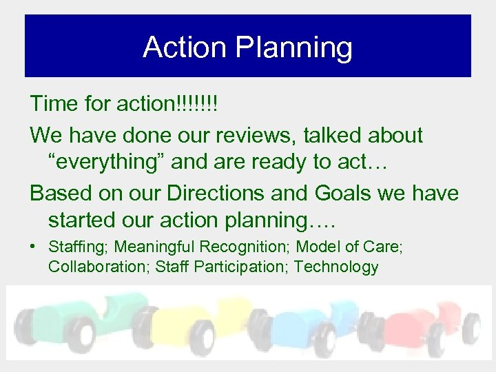 "Action Planning Time for action!!!!!!! We have done our reviews, talked about ""everything"" and"