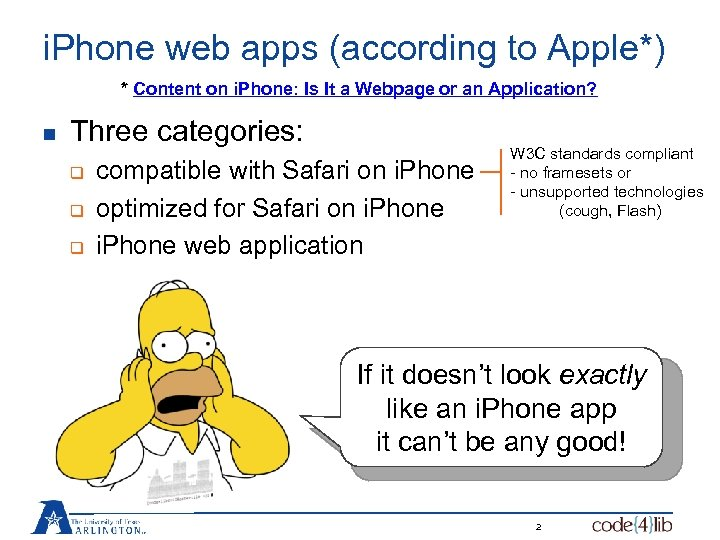 i. Phone web apps (according to Apple*) * Content on i. Phone: Is It