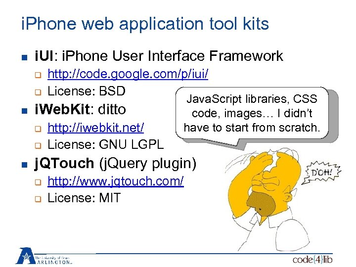 i. Phone web application tool kits n i. UI: i. Phone User Interface Framework