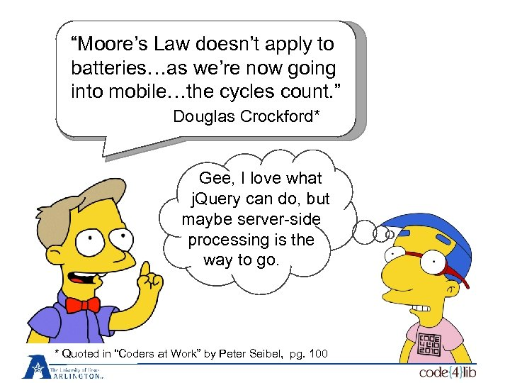 """Moore's Law doesn't apply to batteries…as we're now going into mobile…the cycles count. """