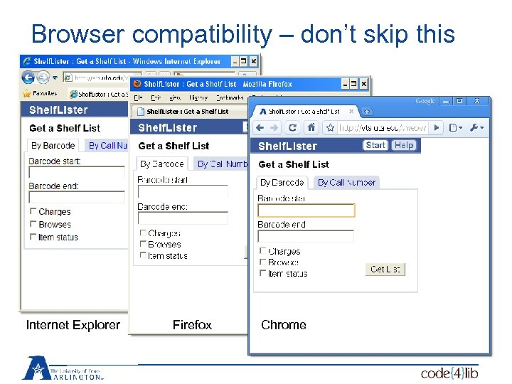Browser compatibility – don't skip this Internet Explorer Firefox Chrome