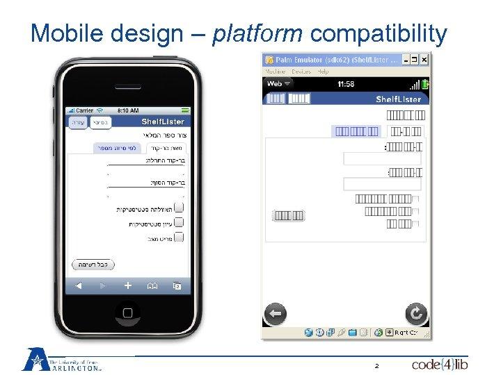 Mobile design – platform compatibility 2