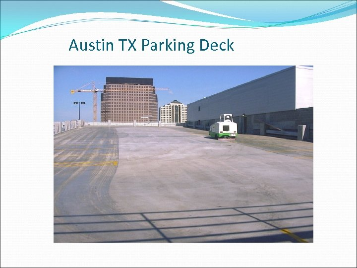 Austin TX Parking Deck