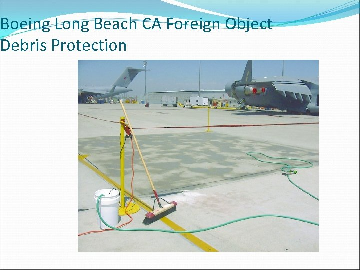 Boeing Long Beach CA Foreign Object Debris Protection