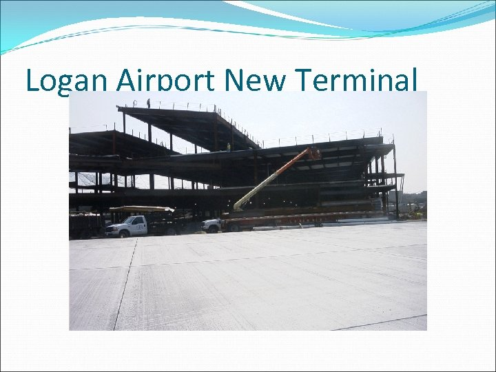 Logan Airport New Terminal