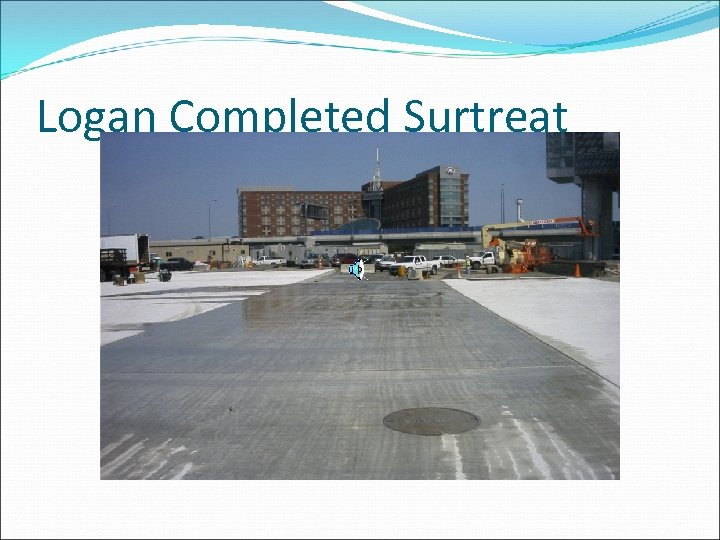 Logan Completed Surtreat