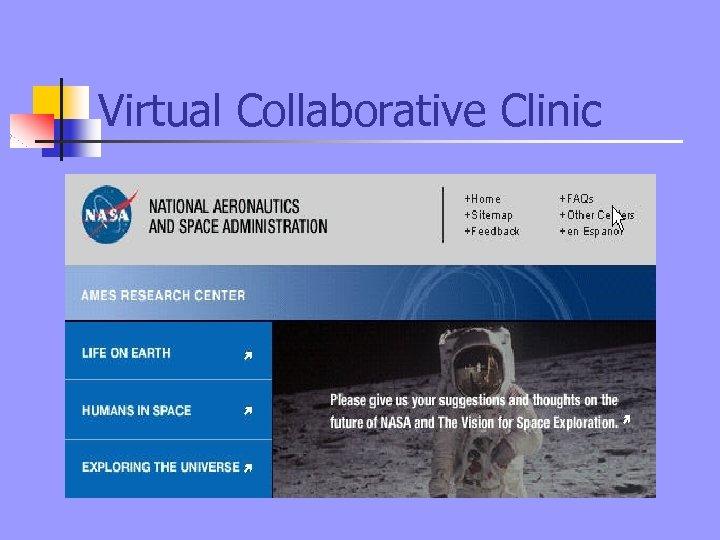 Virtual Collaborative Clinic