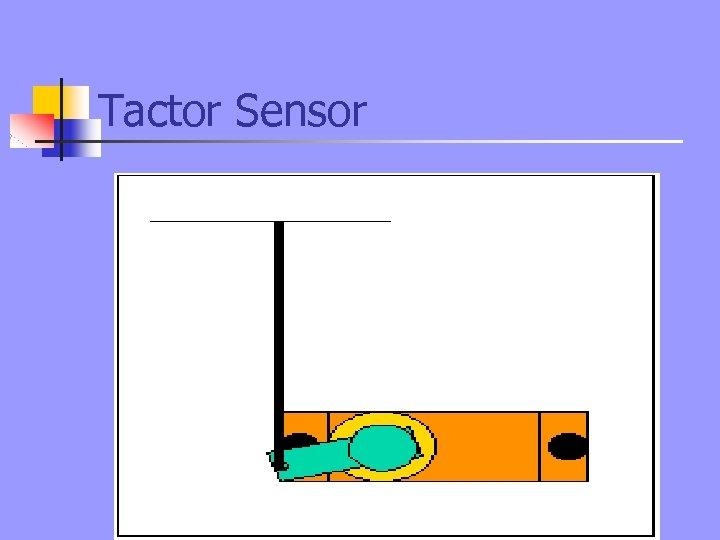 Tactor Sensor