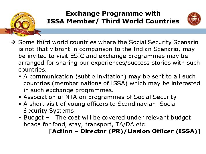 Exchange Programme with ISSA Member/ Third World Countries v Some third world countries where