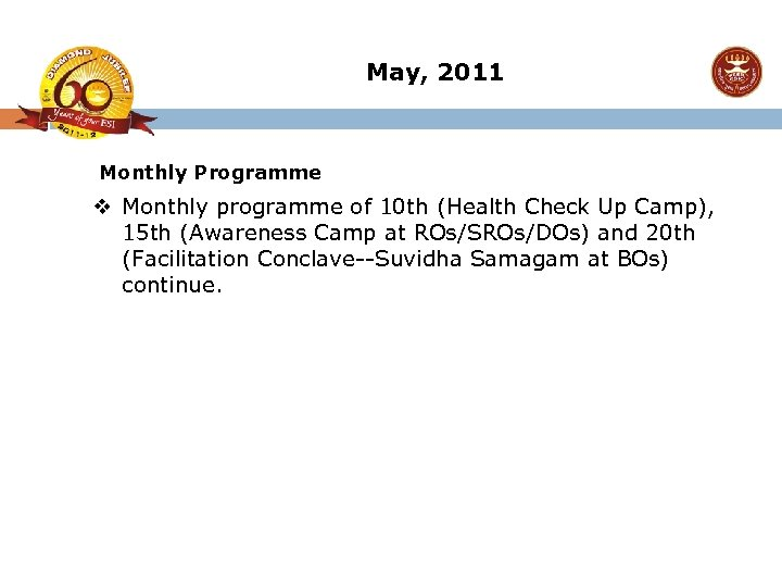 May, 2011 Monthly Programme v Monthly programme of 10 th (Health Check Up Camp),