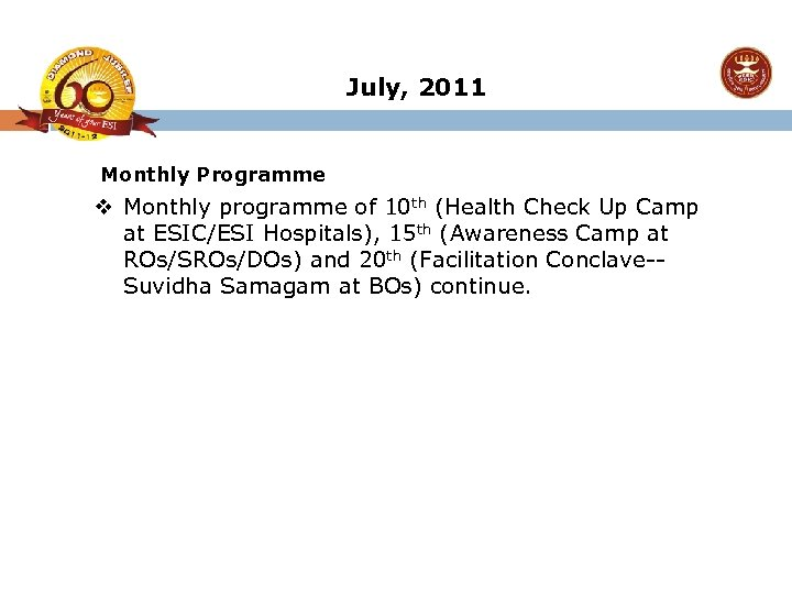 July, 2011 Monthly Programme v Monthly programme of 10 th (Health Check Up Camp