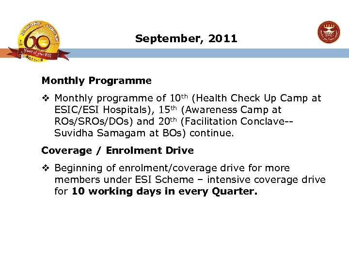 September, 2011 Monthly Programme v Monthly programme of 10 th (Health Check Up Camp