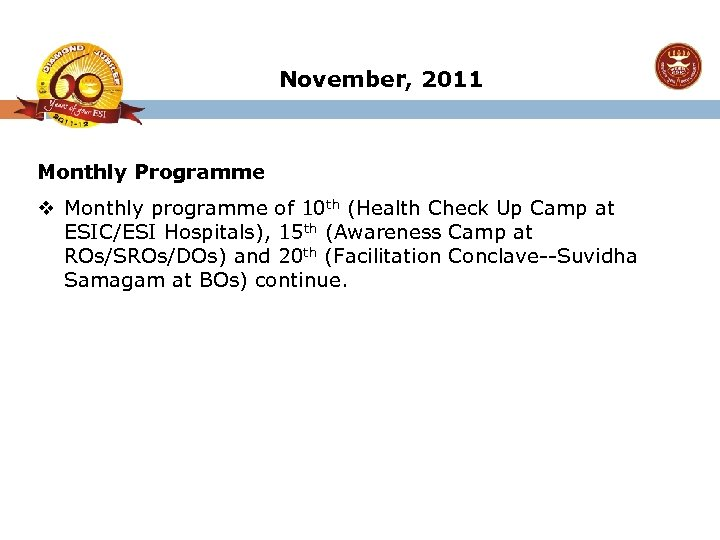 November, 2011 Monthly Programme v Monthly programme of 10 th (Health Check Up Camp