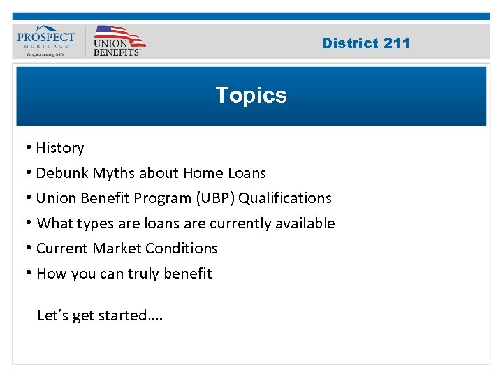 Improve Your 211 District Credit Score Topics • History • Debunk Myths about Home