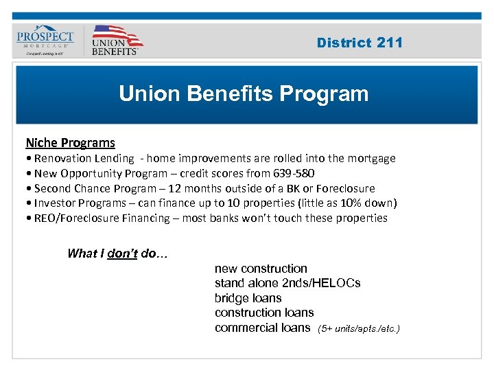 Improve Your 211 District Credit Score Union Benefits Program Niche Programs • Renovation Lending