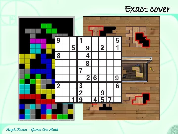 Exact cover One of 65 solutions btw Raph Koster – Games Are Math