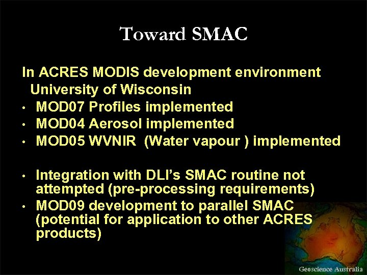 Toward SMAC In ACRES MODIS development environment University of Wisconsin • MOD 07 Profiles