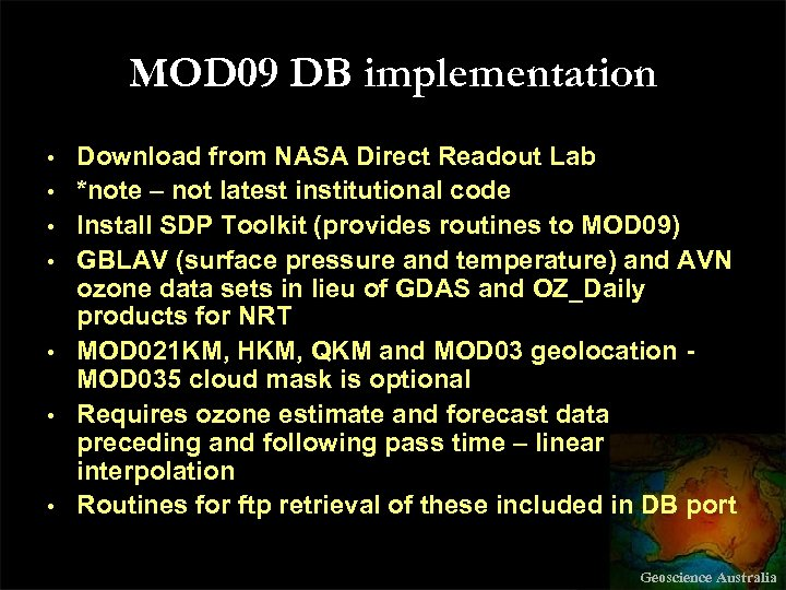 MOD 09 DB implementation • • Download from NASA Direct Readout Lab *note –