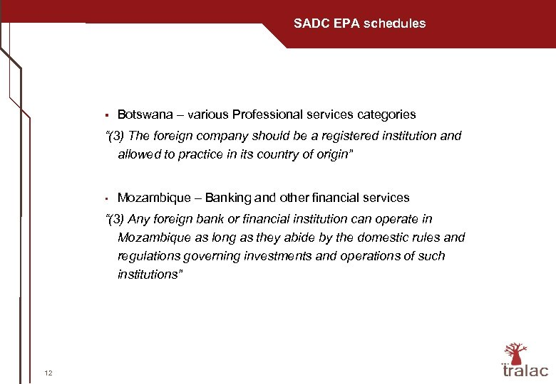 "SADC EPA schedules § Botswana – various Professional services categories ""(3) The foreign company"