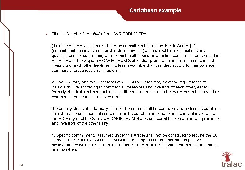 Caribbean example § Title II - Chapter 2: Art 6(4) of the CARIFORUM EPA
