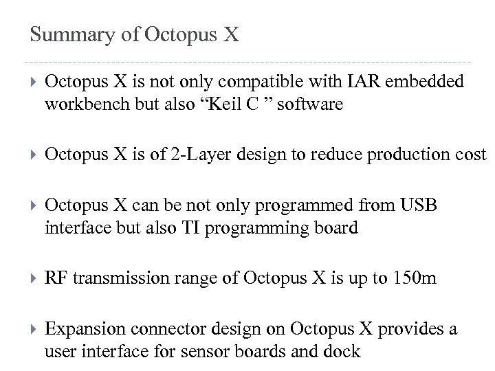Summary of Octopus X is not only compatible with IAR embedded workbench but also