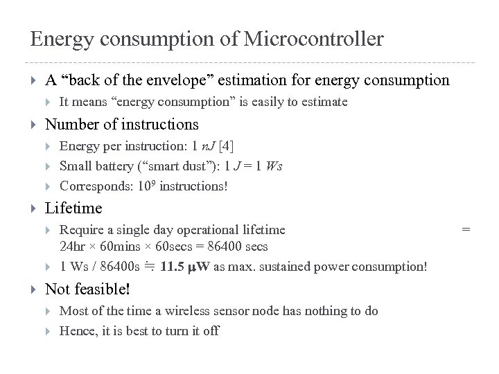 """Energy consumption of Microcontroller A """"back of the envelope"""" estimation for energy consumption Number"""