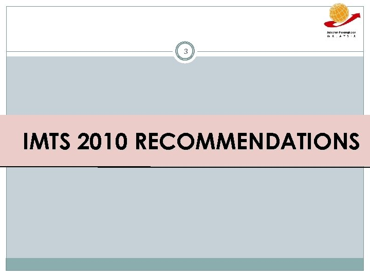 3 IMTS 2010 RECOMMENDATIONS