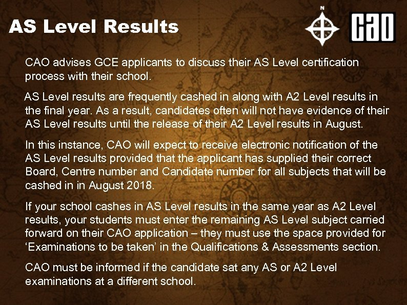 AS Level Results CAO advises GCE applicants to discuss their AS Level certification process