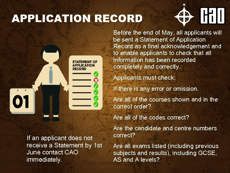 APPLICATION RECORD Before the end of May, all applicants will be sent a Statement