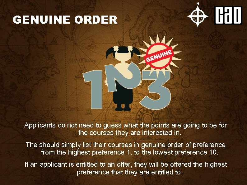 GENUINE ORDER Applicants do not need to guess what the points are going to
